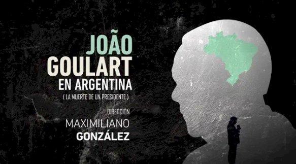 A morte de Jango, na TV argentina. Por Fernando Brito