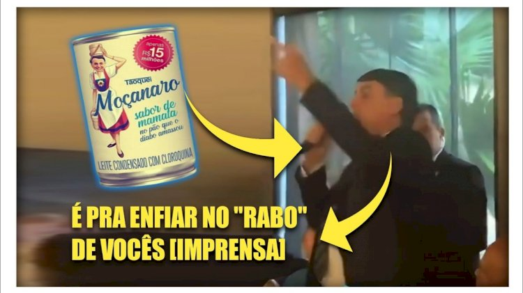 "Bolsonaro diz que leite condensado é para ""enfiar no rabo"" da imprensa"